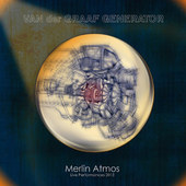 Van Der Graaf Generator - Merlin Atmos: Liver Performances 2013 (Limited Edition)