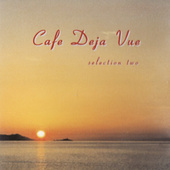 Various Artists - Cafe Deja Vue - Selection Two