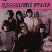 Jefferson Airplane - Surrealistic Pillow (Remastered 2003)