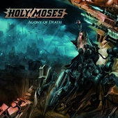 Holy Moses - Agony Of Death (2008)