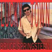 Bruce Springsteen - Lucky Town (Edice 2000)
