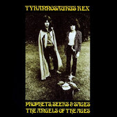 T. Rex - Prophets, Seers & Sages (Remastered)