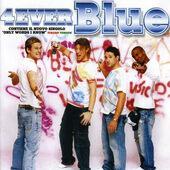 Blue - 4Ever Blue (2005)