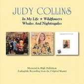Judy Collins - In My Life / Wildflowers / Whales And Nightingales (2CD, Edice 2016)