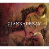 Gianna Nannini - GiannaDream (Solo I Sogni Sono Veri) /Digipack, 2009