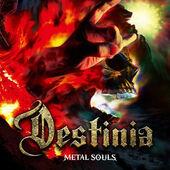 Destinia - Metal Souls (2018)