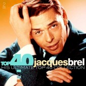 Jacques Brel - Top 40 - Jacques Brel (2017)
