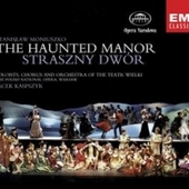 Soloists - Moniuszko - Straszny dwr (The Haunted Manor)