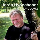 Jarda Hypochondr - Pohodovky (Digisleeve, 2019)