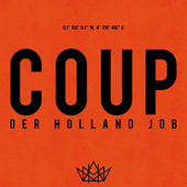 Coup - Der Holland Job (2016)