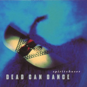 Dead Can Dance - Spiritchaser (Edice 2000)