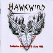 Hawkwind - Collectors Series Vol.2: Live 1982: Choose Your Masques
