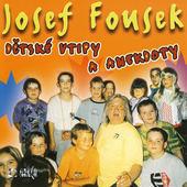 Josef Fousek - Dětské vtipy a anekdoty (2004)