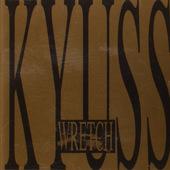 Kyuss - Wretch (Edice 1996)