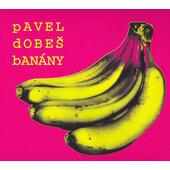 Pavel Dobeš - Banány (2006)