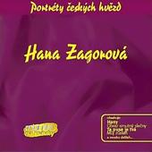Hana Zagorová - Portréty Českých Hvězd - Hana Zagorová (Originální Nahrávky)