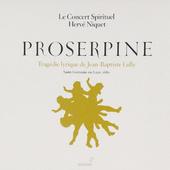 Jean-Baptiste Lully - Proserpine/Proserpina (Edice 2009) KLASIKA