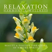 Various Artists / Relaxační - Relaxation: Beauty & Positive Vibrations Of Nature Spirits