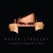 Marek Ztracený - Planeta jménem Stres (2020)