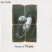 Toni Childs - House Of Hope (1991)