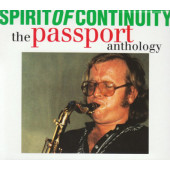 Passport - Spirit Of Continuity - The Passport Anthology (1995)