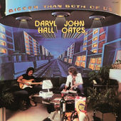 Hall & Oates - Bigger Than Both Of Us