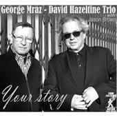 George Mraz / David Hazeltine  Trio - Your Story (2013)