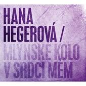 Hana Hegerová - Mlýnské kolo v srdci mém 11.10.