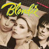 Blondie - Eat To The Beat (Remastered)