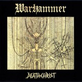 Warhammer - Deathchrist (Limited Digipack, Edice 2008)