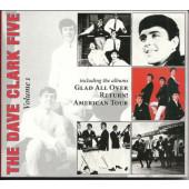 Dave Clark Five - Volume 1 - Glad All Over / Return ! / American Tour (Edice 2008)