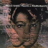 Miles Davis - Filles De Kilimanjaro (Remastered 2002)