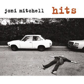 Joni Mitchell - Hits (Remastered)