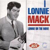 Lonnie Mack - Lonnie on the Move