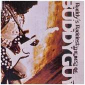 Buddy Guy - Buddys Baddest: the Best of Buddy Guy