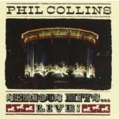 Phil Collins - Serious Hits... Live! (Edice 2008)