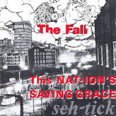 Fall - This Nation's Saving Grace (1985)