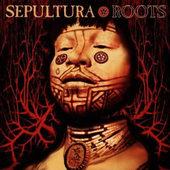 Sepultura - Roots (1996)