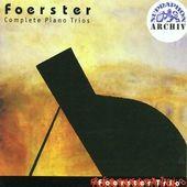 Josef Bohuslav Foerster - Complete Piano Trios