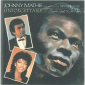 Johnny Mathis With Special Guest Natalie Cole - Unforgettable - A Tribute To Nat King Cole