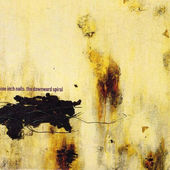 Nine Inch Nails - Downward Spiral (1994)