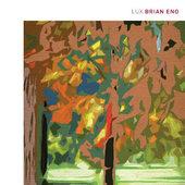 Brian Eno - Lux - 180 gr. Vinyl