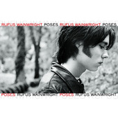 Rufus Wainwright - Poses (2001)