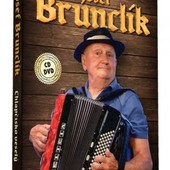 Josef Brunclík - Chlapčisko Veselý/CD+DVD