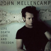 John Cougar Mellencamp - Life Death Love And Freedom (CD + DVD)
