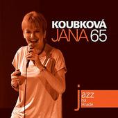Jana Koubková - Jazz Na Hradě: 65 (2010)
