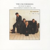 Cranberries - No Need To Argue (The Complete Sessions 1994-1995) /Edice 2002