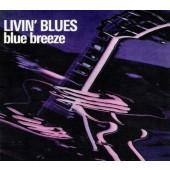 Livin' Blues - Blue Breeze (Digipack, Edice 2012)