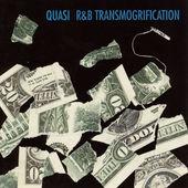 Quasi - R&B Transmogrification (Edice 2016) - Vinyl