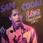 Sam Cooke - Live At The Harlem Square Club 1963 (Edice 2016)